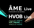 Live electronic music spectacle with the famous ÂME & HVOB
